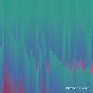 MUTEMATH - Changes (2016) - Album Download, Itunes Cover, Official Cover, Album CD Cover Art, Tracklist