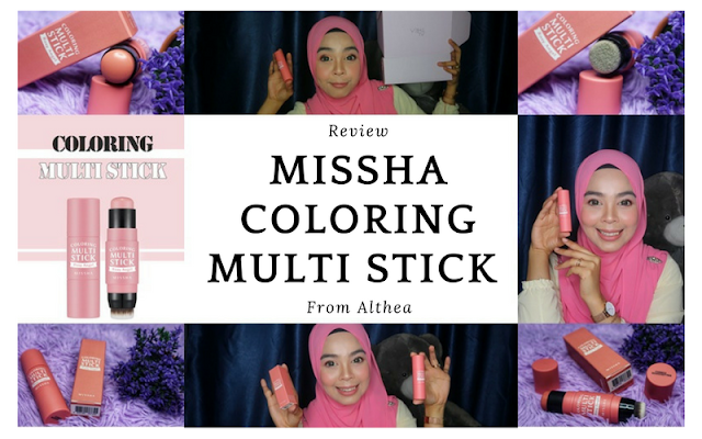 Review Missha Coloring Multi Stick From Althea