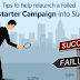 Tips to help relaunch a failed Kickstarter campaign into success
