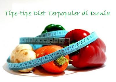 Tipe-Tipe Diet Terpopuler di Dunia