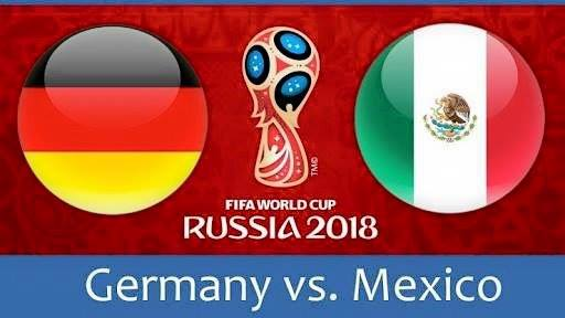 GERMANY VS MEXICO LIVE STREAM 17 JUNE 2018
