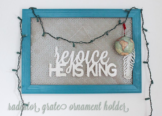 radiator grate Christmas ornament holder with silhouette welding letters diy tutorial