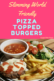 pizza topped burgers  slimming world recipe
