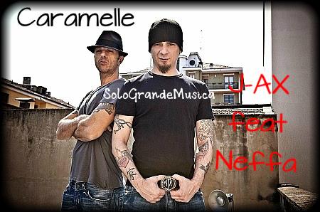 J-Ax con Neffa - CARAMELLE