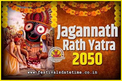 2050 Jagannath Rath Yatra Pooja Date and Time, 2050 Puri Ratha Yatra Calendar