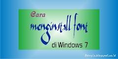 Cara Menginstall Font di Windows 7