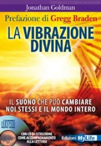 La vibrazione divina - Jonathan Goldman (esoterismo)