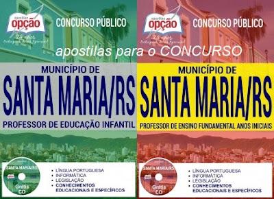 Apostila Concurso Público da Prefeitura de Santa Maria (RS) 2017