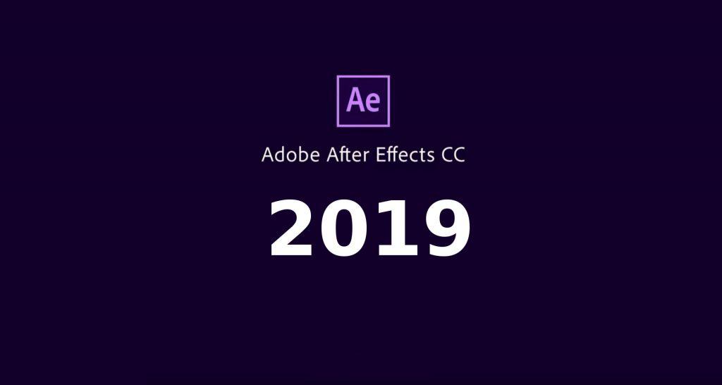 تحميل Adobe After Effects cc 2019 مع التفعيل أحدث إصدار