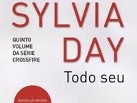 Resenha Todo Seu -  Crossfire # 5 - Sylvia Day