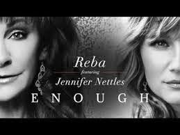 Jennifer Nettles & Reba McEntire Enough Country Lyrics www.unitedlyrics.com