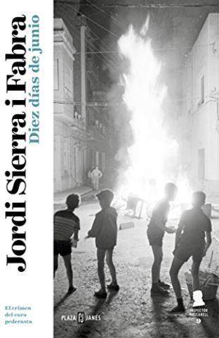 Diez días de junio (Inspector Miquel Mascarell 9): El crimen del cura pederasta