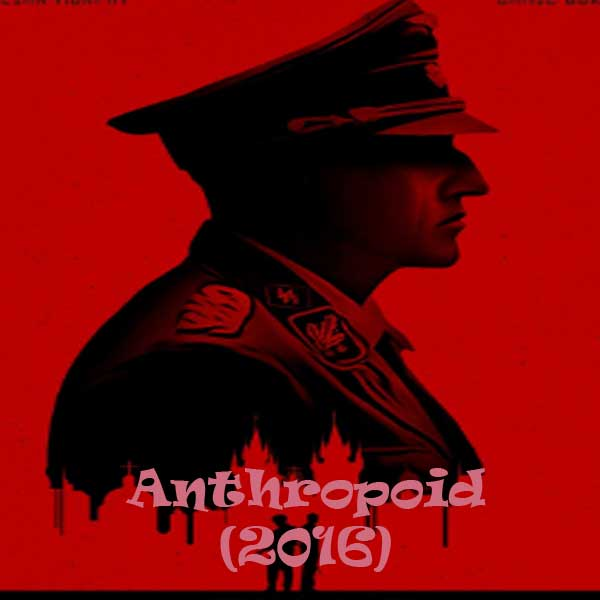 Anthropoid, Film Anthropoid, Anthropoid Synopsis, Anthropoid Trailer, Anthropoid Review, Download Poster Film Anthropoid 2016