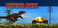 Meksika Rex - Mexico Rex