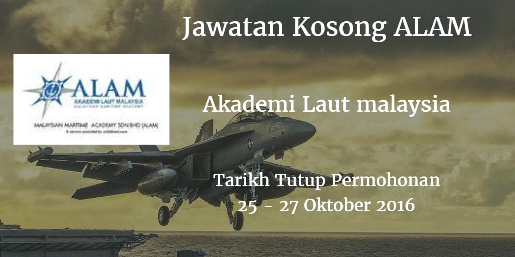 Jawatan Kosong ALAM 25 - 27 Oktober 2016