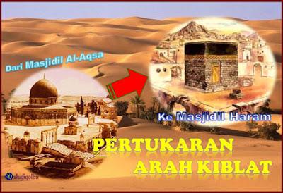 penukaran arah kiblat dari masjidil aqsa ke masjidil haram
