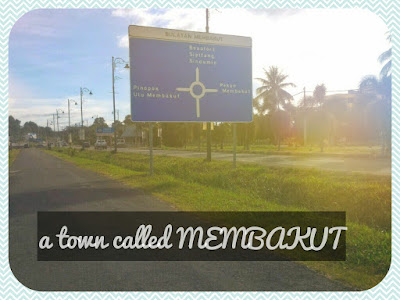 Knowing MEMBAKUT ... a tiny town