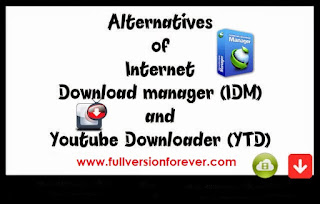 Internet Download Manager Alternatives and Similar Software for Windows