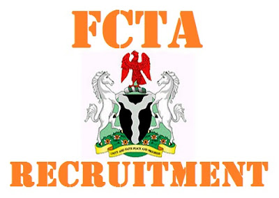 FCTA Recruitment 2017 | Federal Capital Territory Administration Forms