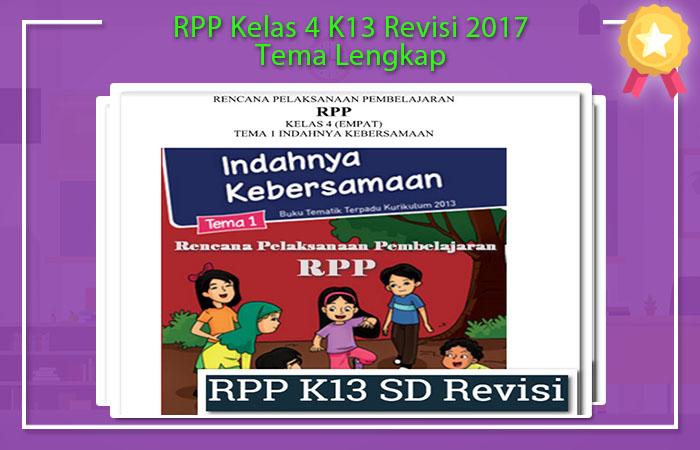 RPP Kelas 4 K13 Revisi 2017 Tema Lengkap