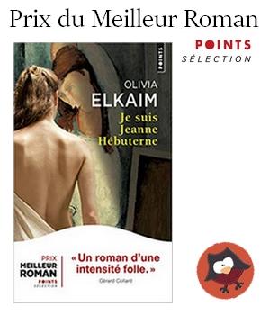 Prix du Meilleur roman Points 2019 Elkaim Jeanne Hébuterne blog chronique critique jurée jury lecteur