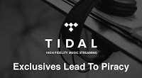 Tidal Exclusives Lead To Piracy