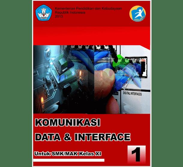 Buku Komunikasi Data dan Interface SMK MAK Kelas XI