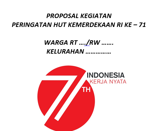 Contoh proposal kegiatan 17 augustus peringatan hut ri 72 2