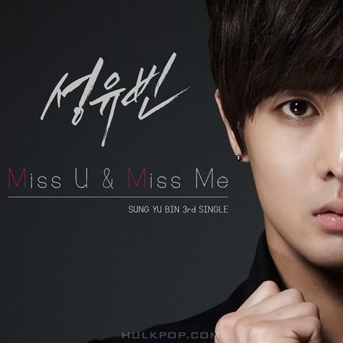 SUNG YU BIN – Miss U. Miss Me – Single