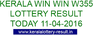 Kerala lottery result, Win Win Lottery result, Win-Win W-355 lottery result, Today's Winwin Lottery W355 result , 11-04-2016 Win win Lottery result, Winwin W-355 lottery result