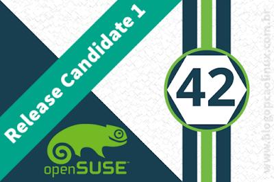openSUSE Leap 42.2 Release Candidate 1 já disponível!