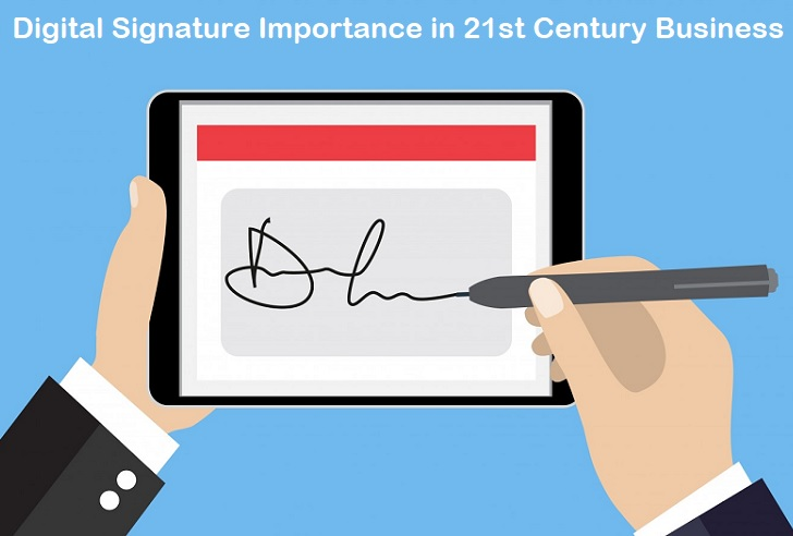 Digital Signature Importance in 21st Century Business