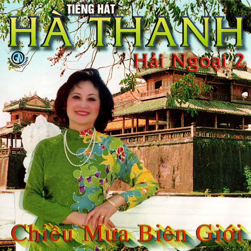 Giáng Ngọc CD - Hà Thanh - Chiều Mưa Biên Giới (NRG)