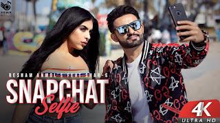 SnapChat Selfie Resham Anmol Download Full HD Video