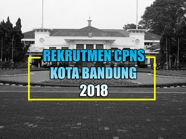 Pendaftaran CPNS Kota Bandung Kemungkinan Diperpanjang