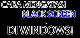 Laptop Blank (Black Screen) Saat Dinyalakan ini Cara Mengatasinya