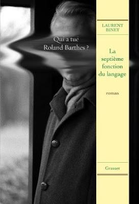 La septième fonction du langage de Laurent Binet, quand burlesque et insolence donnent un roman génial
