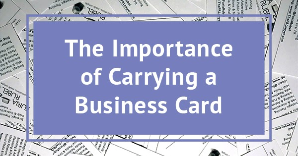 The pr lawyer the importance of carrying a business card for Importance of business cards