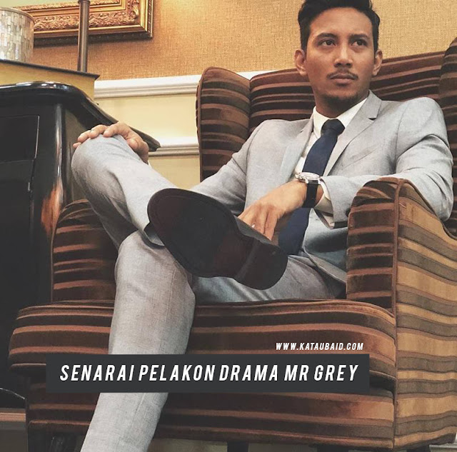 Pelakon Drama Mr Grey