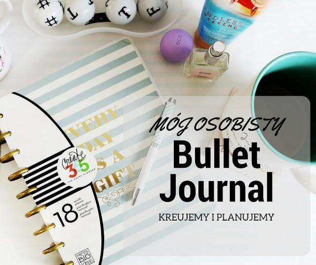 Bullet Journal .. sposób na ogarnięcie chaosu!