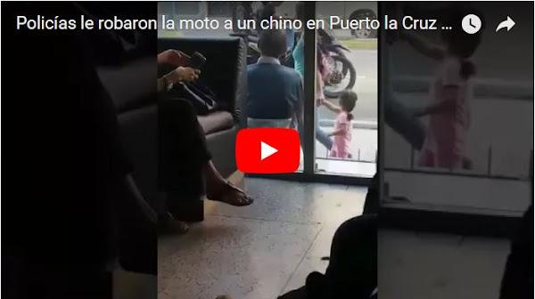 Policías le robaron la moto a un chino en Puerto la Cruz