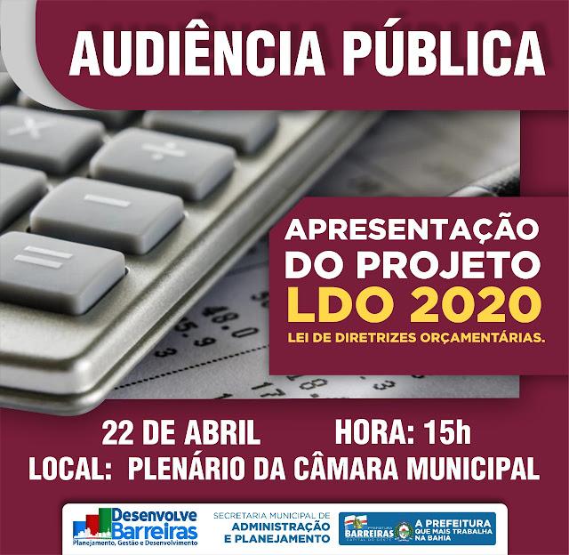 Prefeitura de Barreiras realiza Audiência Pública para apresentação do Projeto LDO 2020 nessa segunda-feira