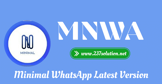 Download Minimal WhatsApp (MNWhatsapp) Version 6.2 latest 2020