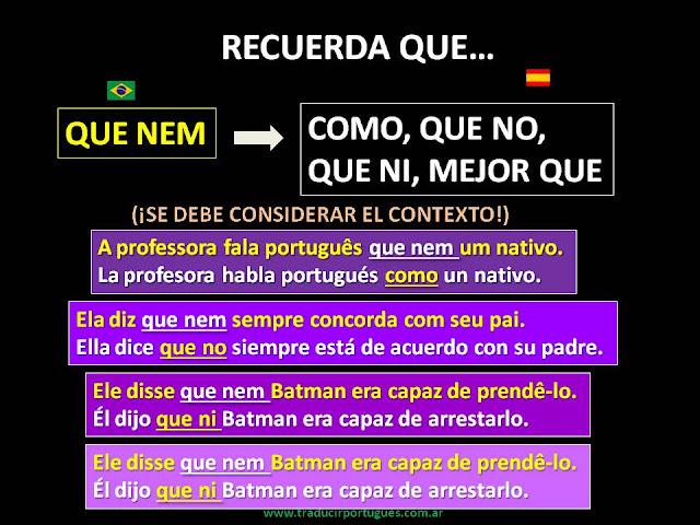 traductora de portugués, que nem