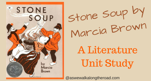 Stone soup by Marcia Brown literature unit
