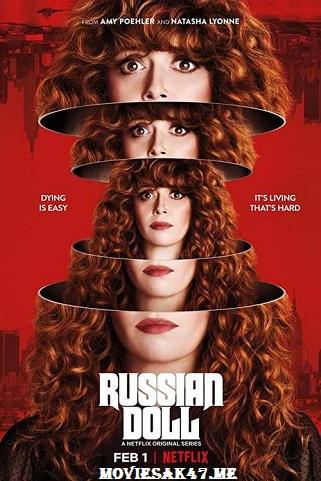Russian Doll Season 1 Download 2019 Complete 480p 720p 1080p MKV RAR HD Mp4 Mobile Direct Download ,Russian Doll S01 Download 480p 720p HEVC x265 x264 mkv ,