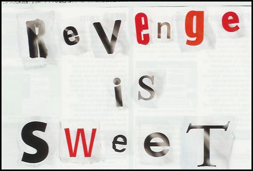 Benefits of seeking revenge (Yahoo free to share)