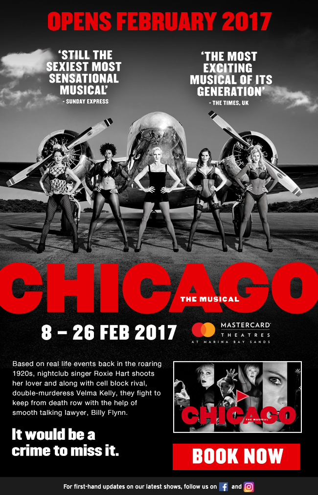 http://entertainment.marinabaysands.com/events/chicago0217