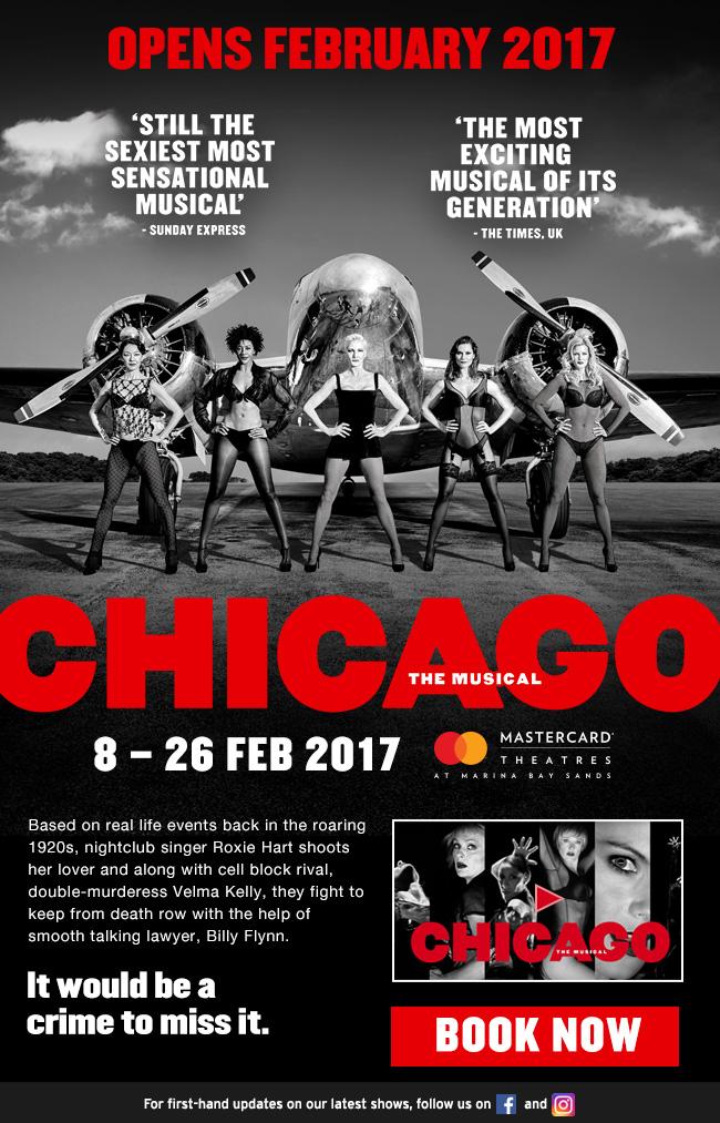 http://entertainment.marinabaysands.com/events/chicago0217