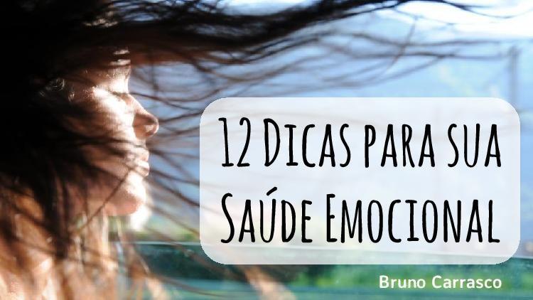 12 Dicas para sua Saúde Emocional